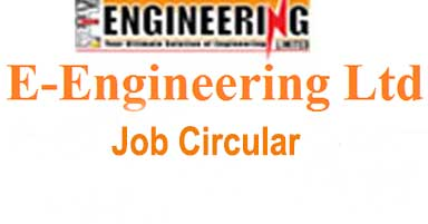 E-Engineering Ltd Job Circular 2019