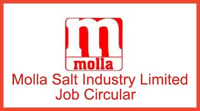 Molla Salt Industry Limited Job Circular