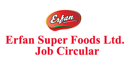 Erfan Super Foods Ltd. Job Circular 2020