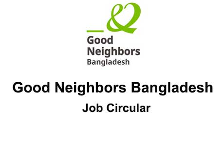 Good Neighbors Bangladesh Job Circular