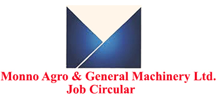 Monno Agro & General Machinery Ltd. Job Circular 2020