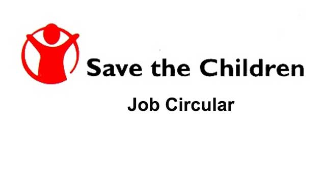 Save the Children in Bangladesh Job Circular