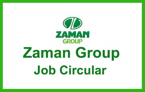 Zaman Group Job Circular 2020
