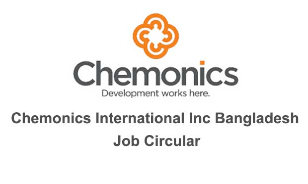 Chemonics International Inc Bangladesh Job Circular 2020