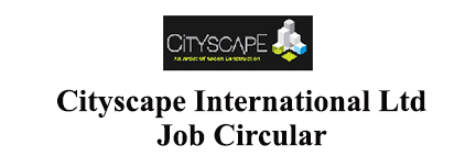 Cityscape International Ltd. Job Circular 2020