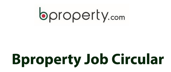Bproperty Job Circular