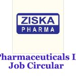 Ziska Pharmaceuticals Limited Job Circular